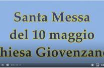 Santa Messa a Giovenzano del 10 maggio